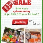 Pet Gift Box Cyber Monday Deal – 85% Off Your First Box!