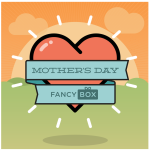 New Fancy Mother's Day Box & Coupon Code!