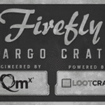 FYI – Firefly Cargo Crate January 2018 Shipping Delay