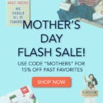 Quarterly Mother's Day Flash Sale – 15% Off Past Boxes!
