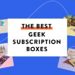 The Best Geek Subscription Boxes – Our 2018 Award Winners!
